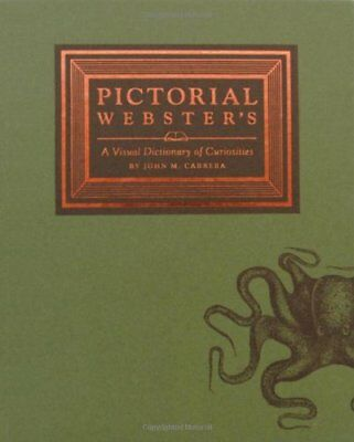 NEW - Pictorial Webster's: A Visual Dictionary of Curiosities