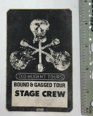 "Vintage 1980's ""Backstage Pass"" TED NUGENT Bound & Gagged Tour"