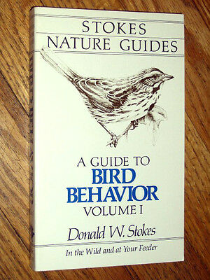 Stokes nature guides : A GUIDE TO BIRD BEHAVIOR , volume 1 , NEW