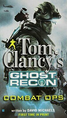 Tom Clancy's Ghost Recon: Combat Ops by Michaels, David Book The Cheap Fast Free