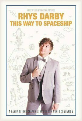 This Way to Spaceship by Rhys Darby Book The Cheap Fast Free Post