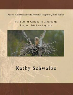 Revised An Introduction to Project Management, Third Editi... by Schwalbe, Kathy