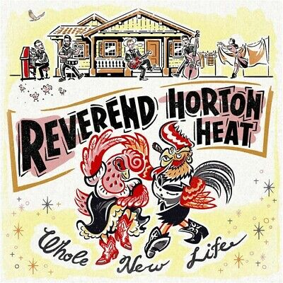 The Reverend Horton Heat - Whole New Life [New CD]