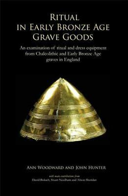 Ritual in Early Bronze Age Grave Goods: An examination of ritual and dress equip