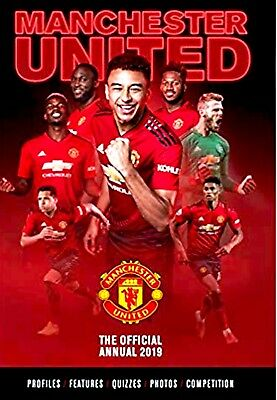 The Official Manchester United FC Annual 2019 (Football Annual)