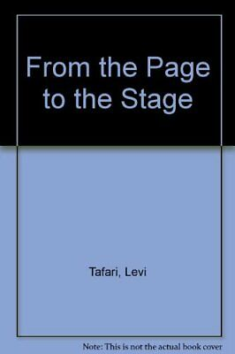 From the Page to the Stage by Tafari, Levi Paperback Book The Cheap Fast Free