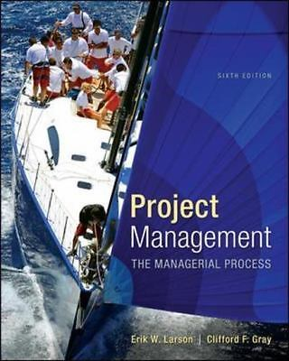 Project Management : The Managerial Process 6/e by Larson 112718