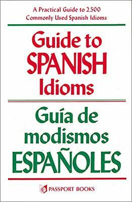 Guide to Spanish Idioms by Pierson, Raymond H. Paperback Book The Cheap Fast