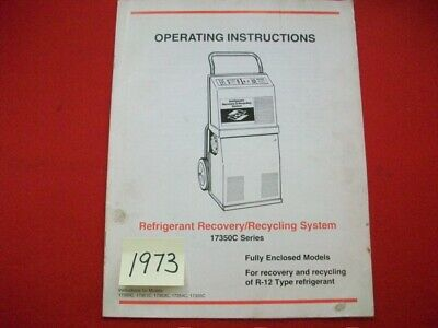 1989 Robinair R12 Refrigerant Recovery Recycling System Operating Instructions