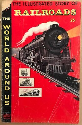 Classics Illustrated The World Around Us The Story Of Railroads Dec 1958 #4