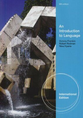 An Introduction to Language, International ... by FROMKIN/RODMAN/HYAMS Paperback