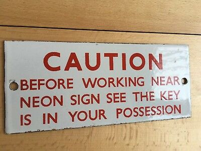 "Vintage Old 1920s Enamel Sign ""CAUTION NEON SIGN SEE KEY IS IN YOUR POSSESSION"""