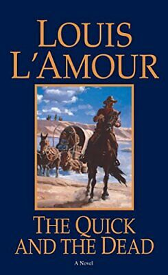 The Quick And The Dead by L'Amour, Louis Paperback Book The Cheap Fast Free Post