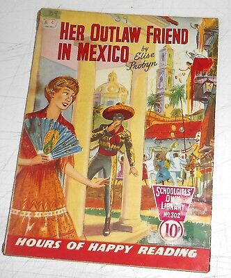 #302 Schoolgirl's Own Library Comics ~ HER OUTLAW FRIEND IN MEXICO ~ 1958