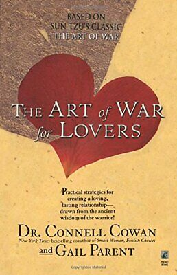 The Art Of War For Lovers: Strategies for Creatin... by Cowan, Connell Paperback