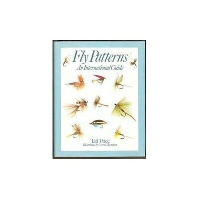 Fly Patterns: An International Guide by Price, Taff Book The Cheap Fast Free