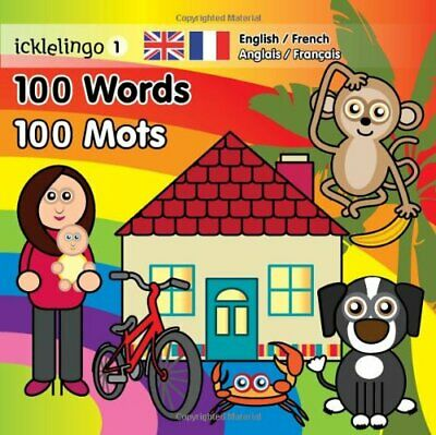 Icklelingo 1: 100 Words / 100 Mots by Boakes, Steve Book The Cheap Fast Free