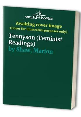 Tennyson (Feminist Readings) by Shaw, Marion Paperback Book The Cheap Fast Free