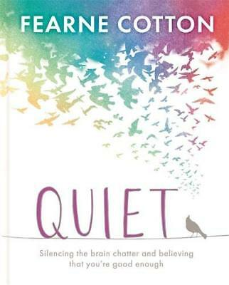 Quiet by Fearne Cotton New Hardback Book