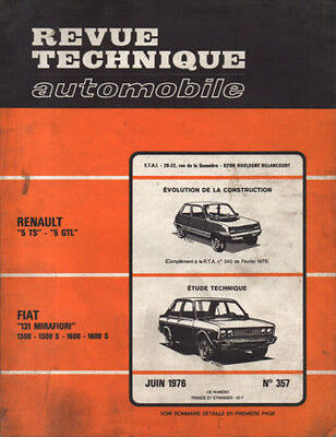 RTA revue technique automobile  n° 357 FIAT 131 MIRAFIORI 1300 1600 S