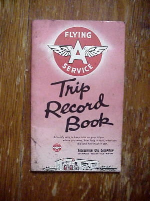 FLYING A SERVICE Tidewater Oil Company TRIP RECORD BOOK 1957