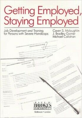 Getting Employed, Staying Employed: Job Development and Training: J... Paperback