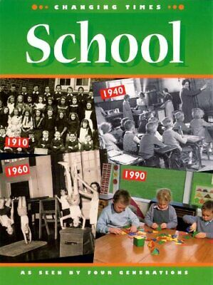 School (Changing Times) by Thomson, Ruth Paperback Book The Cheap Fast Free Post