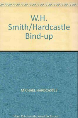 W.H. Smith/Hardcastle Bind-up by MICHAEL HARDCASTLE Paperback Book The Cheap
