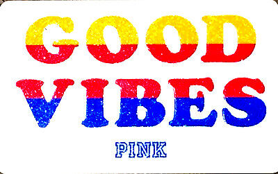 Victoria's Secret Canada PINK GOOD VIBES GIFT CARD NO VALUE..ENG/FR rechargeable