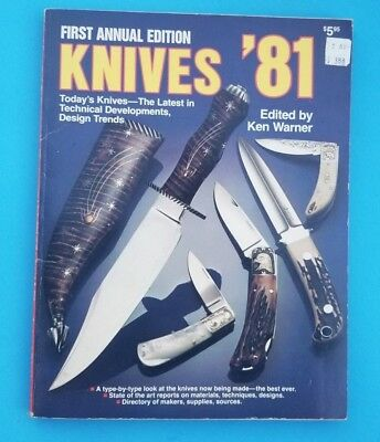 FIRST ANNUAL EDITION KNIVES 81' Edited by K. WARNER KNIFEMAKER BOWIE FOLDING