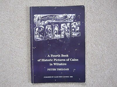 Greetings From CALNE - A Fourth Book of Historic Pictures of Calne in Wiltshire
