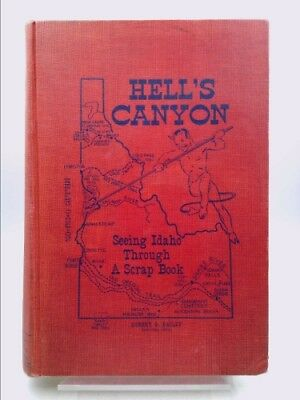 Hell's Canyon   Seeing Idaho Through a Scrap Book  (Ltd Ed, Signed)