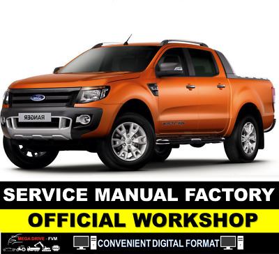 Ford Ranger Workshop Service Manual 2011 2012 2013 2014 2015 - PDF DOWNLOAD