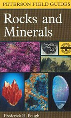 A Field Guide to Rocks and Minerals (Peterson Field Guides) by Pough, Frederi…