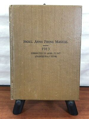 Vintage Military 1917 WWI Collectible U.S. Army 1913 Small Arms Firing Book