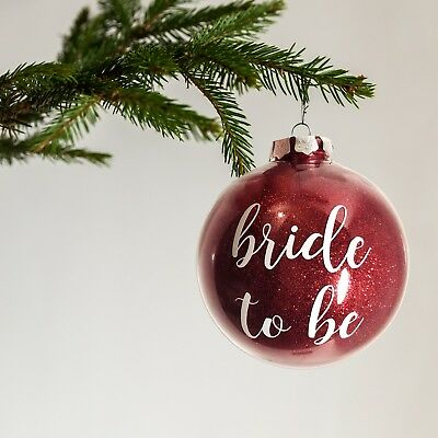 Bride to be glitter bauble - christmas ornament engagement gift - any colour!