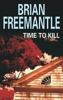 Time to Kill by Freemantle, Brian Paperback Book The Cheap Fast Free Post