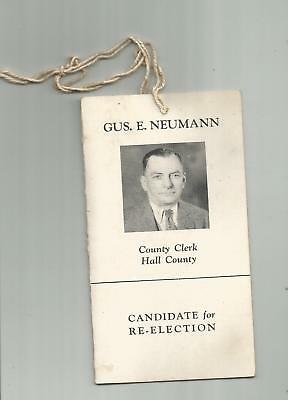 1929 Hall County Grand Island Nebraska Ne Gus E Neumann Clerk Political Paper