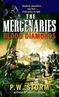 Mercenaries: The Blood Diamond by Storm, P.W. Paperback Book The Cheap Fast Free