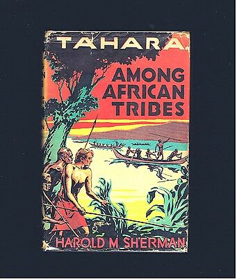 VINTAGE ADVENTURE SERIES ~ TAHARA ~ AMONG AFRICAN TRIBES ~ 1933 Ed ~ EX COND