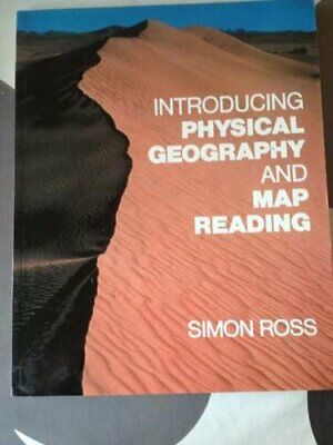 Introducing Physical Geography and Map Reading Paper by Ross, Simon Paperback