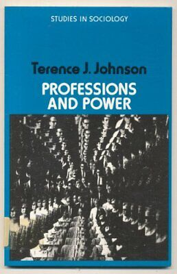 Professions and Power (Study in Sociology S... by Johnson, Terence Jam Paperback