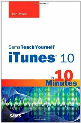 Sams Teach Yourself iTunes 10 in 10 Minutes (Sams Te... by Miser, Brad Paperback