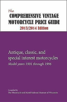 Comprehensive Vintage Motorcycle Price Guide 2013/2014 : Antique, Classic,...