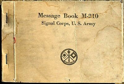 MESSAGE BOOK M-210 Signal Corps US Army 1st Bn 1st Inf note
