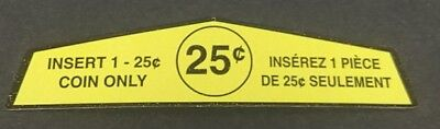 10 x 25 CENT STICKER FOR NORTHERN BEAVER BULK VENDING MACHINES NEW PARTS