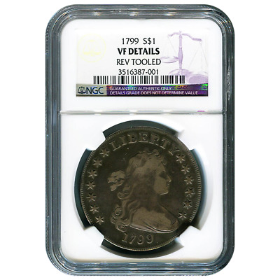 Certified Draped Bust Dollar 1799 VF Details (Rev Tooled) NGC