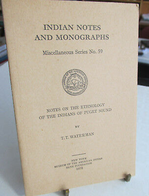 Indian Notes And Monographs By T.T. Waterman, Indians of Puget Sound, 1973 Ills