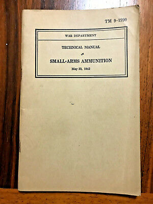 Vintage WWII Small-Arms Ammunition TM 9-1990 Technical Manual 1942