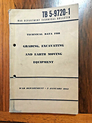 Vintage WWII Grading, Excavating TB 5-9720-1 Technical Bulletin 1944